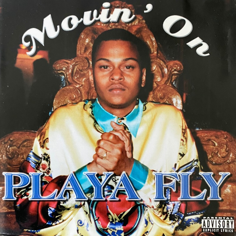 <strong>Cover of Playa Fly album &ldquo;Movin&rsquo; On&rdquo; (1998), which includes hit single &ldquo;Nobody&rdquo; featuring Gangsta Blac and Mr. Bill Chill. The song has become a Memphis anthem.</strong> (Courtesy Super Sigg Records)